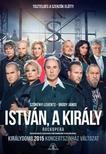 - ISTV�N,  A KIR�LY - ROCKOPERA (KONCERTSZ�NH�Z V�LTOZAT) [DVD]