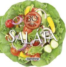 - Formás szakácskönyvek - 30 féle saláta