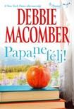 Debbie Macomber - Papa,  ne félj! [eKönyv: epub,  mobi]