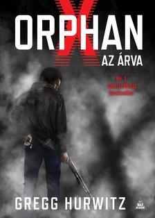 Gregg Hurwitz - Orphan X - Az árva