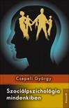 CSEPELI GY�RGY - Szoci�lpszichol�gia mindenkiben [eK�nyv: epub, mobi]