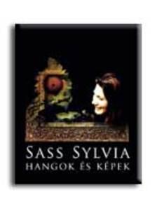 Sass Sylvia - HANGOK ÉS KÉPEK - CD MELLÉKLETTEL