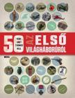 Jim Eldridge - 50 tény, amit tudnod kell az I. világháborúról
