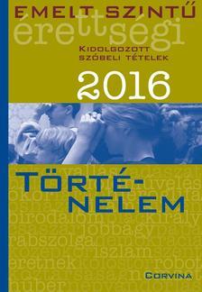 - Emelt szintű érettségi - Történelem 2016