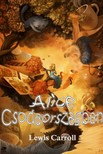 Lewis Carroll - Alice Csodaorsz�gban [eK�nyv: epub, mobi]