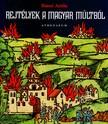 B�n� Attila - Rejt�lyek a magyar m�ltb�l