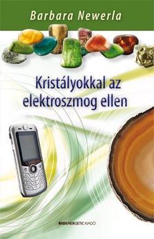 Barbara Newerla - Krist�lyokkal az elektroszmog ellen