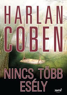 Harlan Coben - Nincs t�bb es�ly�� #
