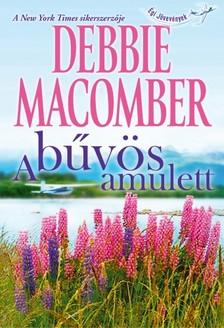 Debbie Macomber - A b�v�s amulett [eK�nyv: epub, mobi]