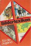 Lindberg, Gunilla, Lindberg, Magnus - Bilderlexikon f�r die Jugend [antikv�r]