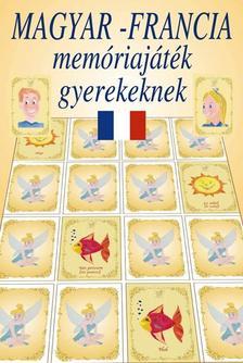 Simon Adrienn, Danielle Gateau - Magyar-francia mem�riaj�t�k gyerekeknek