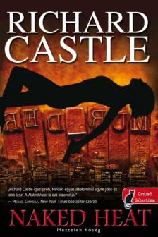 Richard Castle - Naked Heat - Meztelen h�s�g - KEM�NY BOR�T�S