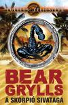 Bear Grylls - A skorpió sivataga #