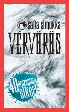 Salla Simukka - Vérvörös (Hófehér-trilógia 1.) [eKönyv: epub, mobi]