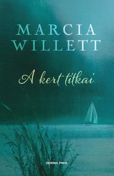 WILLETT, MARCIA - A kert titkai #