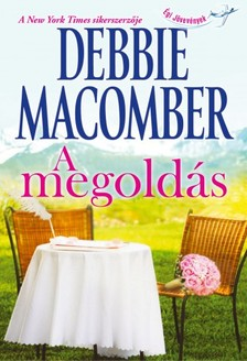 Debbie Macomber - A megold�s [eK�nyv: epub, mobi]