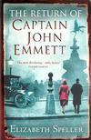 SPELLER, ELIZABETH - The Return of Captain John Emmett [antikv�r]