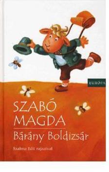SZAB� MAGDA - B�r�ny Boldizs�r
