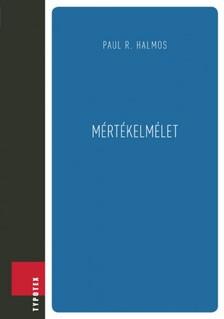 PAUL R. HALMOS - M�rt�kelm�let [eK�nyv: pdf]