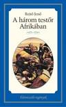 REJT� JEN� - A h�rom test�r Afrik�ban [eK�nyv: epub, mobi]