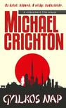 Michael Crichton - GYILKOS NAP