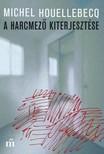 Michel Houellebecq - A harcmez� kiterjeszt�se [eK�nyv: epub, mobi]