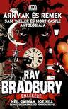 . - Árnyak és rémek - Ray Bradbury emlékére