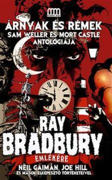 . - �rnyak �s r�mek - Ray Bradbury eml�k�re