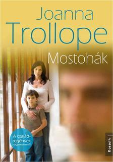 Joanna Trollope - MOSTOH�K
