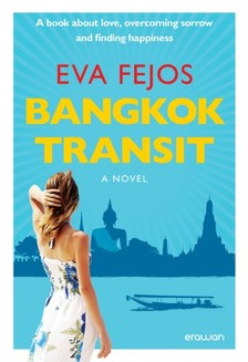 Fej�s �va - Bangkok Transit [eK�nyv: epub, mobi]