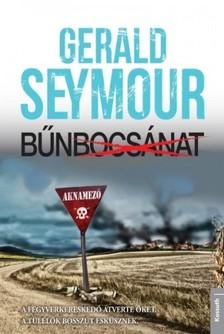 Gerald Seymour - Bűnbocsánat [eKönyv: epub, mobi]