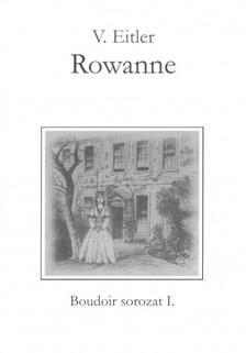 Eitler V. - Rowanne [eK�nyv: pdf, epub, mobi]