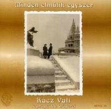 R�CZ VALI - MINDEN ELM�LIK EGYSZER  CD
