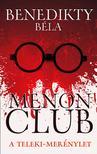 Benedikty B�la - Menon Club - A Teleki-mer�nylet