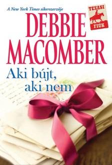 Debbie Macomber - Aki bújt, aki nem... [eKönyv: epub, mobi]