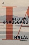 Knausgaard, Karl Ove - Hal�l - Harcom 1. [eK�nyv: epub,  mobi]