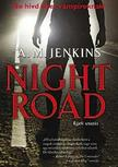 JENKINS, A. M. - Night Road - �jjeli utaz�s - PUHA BOR�T�S