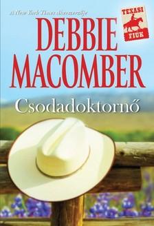 Debbie Macomber - Csodadoktornő [eKönyv: epub, mobi]