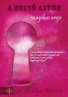 Jocelyn Witech - A belső ajtók mágikus ereje [eKönyv: epub, mobi]