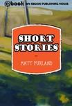Purland Matt - Short Stories [eK�nyv: epub,  mobi]