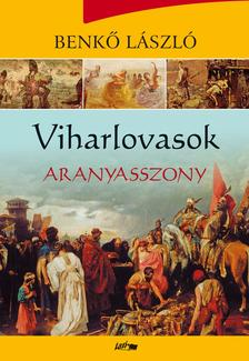 Benk� L�szl� - Viharlovasok - Aranyasszony