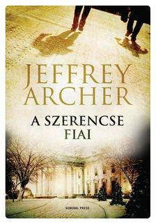 Jeffrey Archer - A szerencse fiai