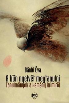 B�nki �va - A b�n nyelv�t megtanulni