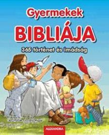 - Gyermekek Bibli�ja - 365 t�rt�net �s im�ds�g