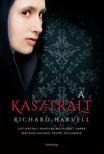 Richard Harvell - A kasztr�lt [eK�nyv: epub,  mobi]