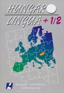 Hlavacska Edit,Hoffmann Istv�n,Laczk� Tibor,Matics�k S�ndor - Hungarolingua + 1/2