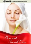 House My Ebook Publishing - Skin and Facial Care [eKönyv: epub,  mobi]