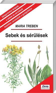 Maria Treben - SEBEK ÉS SÉRÜLÉSEK - FŰZÖTT
