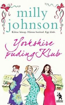 Milly Johnson - Yorkshire puding Klub [eKönyv: epub, mobi]