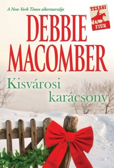 Debbie Macomber - Kisv�rosi kar�csony [eK�nyv: epub, mobi]